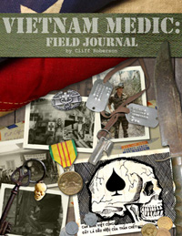 Vietnam Medic: Field Journal